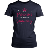 Princesses Are Born In January TShirt