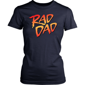 Rad Dad Funny Fathers Day Husband Shirt