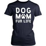 Dog Mom Fur Life TShirt