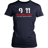 9/11 Patriot Day We Will Never Forget T-Shirt