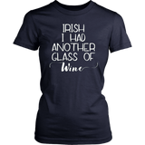 Irish I Had Another Glass Of Wine St. Patrick's Day Shirt