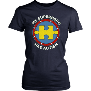 My Superhero Has Autism Awareness T-shirt Autism Superhero