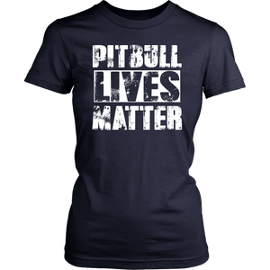 Pitbull Lives Matter Shirt.