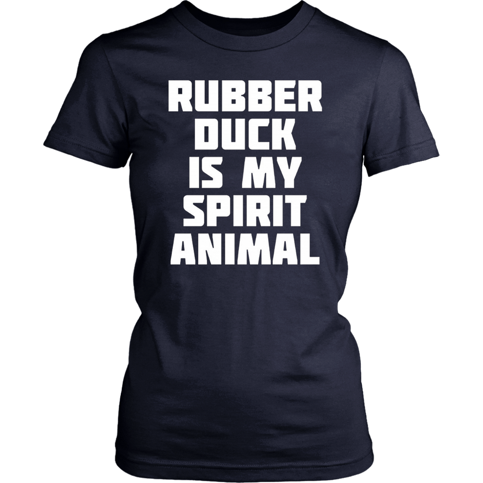 Cute Humor T-Shirt - Rubber Duck Is My Spirit Animal