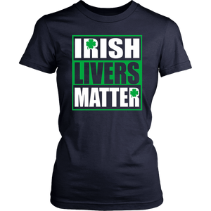 IRISH LIVERS MATTER St. Patrick's Day Flag Gift T Shirt