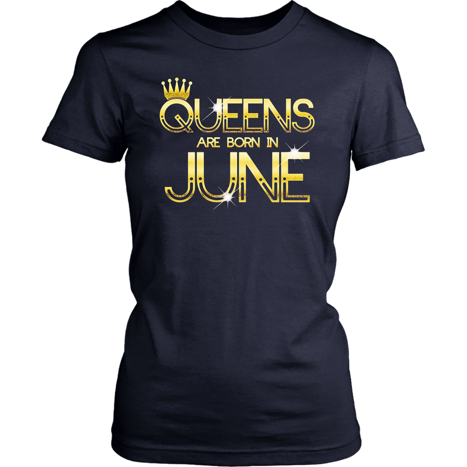 Queens Are Born In June T-Shirt
