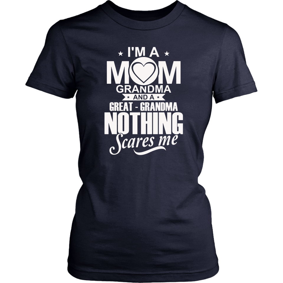 I'm A Mom Grandma Great Grandma Shirt