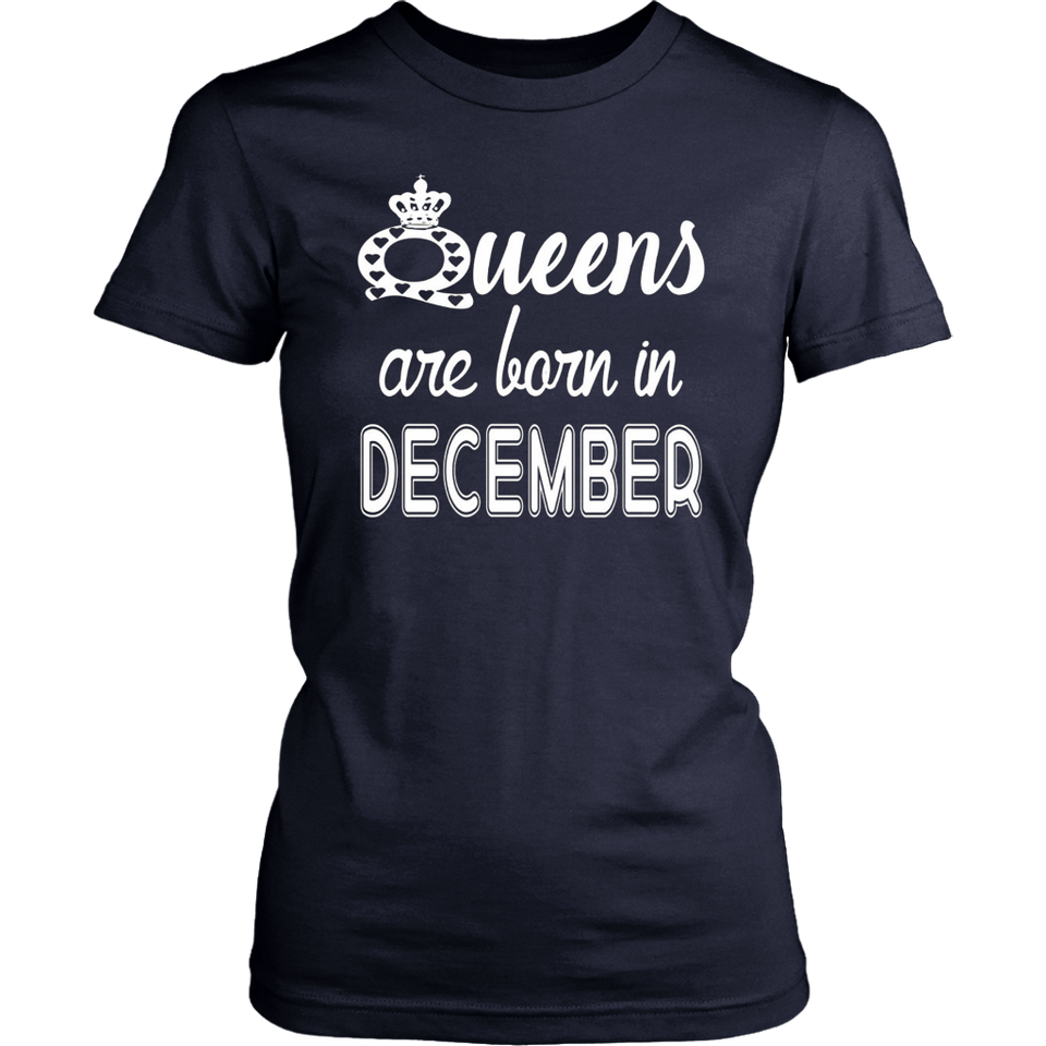Queens Are Born In December TShirts