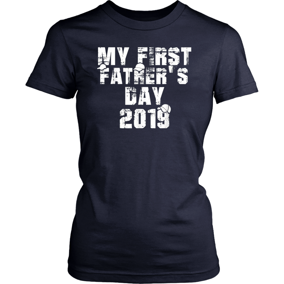 My First Father's Day 2019 Shirt
