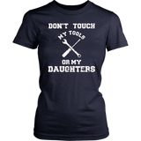 Don't Touch My Tools Or My Daughter T-Shirts