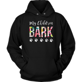 Funny My Children Bark Dog T-Shirt Gift - Dog Shirt