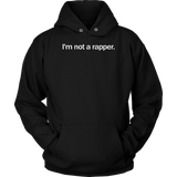 I'm Not A Rapper T-shirt
