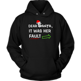 Dear Santa It Was Her Fault Christmas T-Shirts