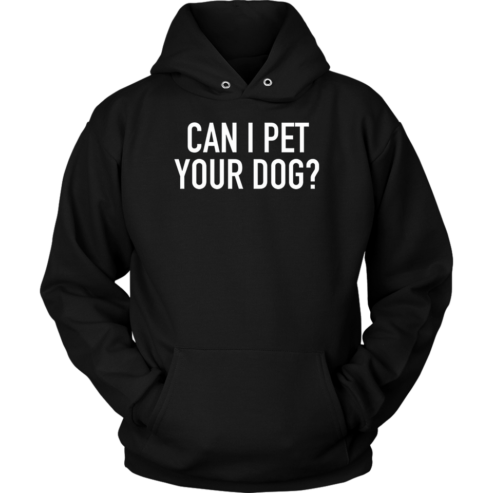 Can I Pet Your Dog T-Shirt