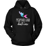 Mermaid Hair Don't Care shirt mermaid lovers tshirt