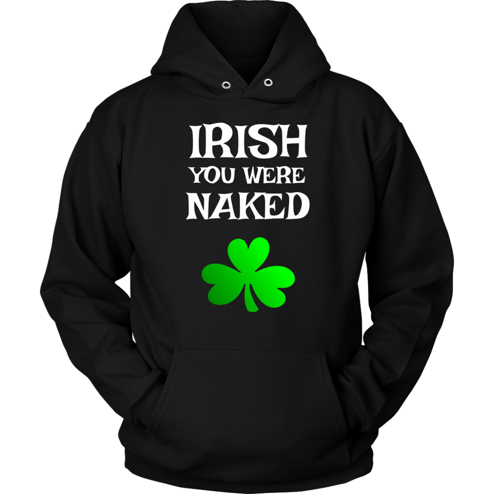 Irish You Were Naked Funny Sarcastic Beer Party T Shirt Tees
