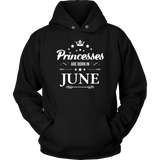 Princesses Are Born In June Shirts