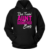 Best Freakin Aunt And Godmother Ever Shirt