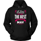 All Men Created Equal But The Best Born In May TShirt