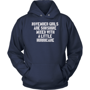 November Girls Are Sunshine Mixed With a Little Hurricane T-Shirt