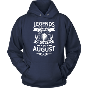 Legends Are Born In August TShirt