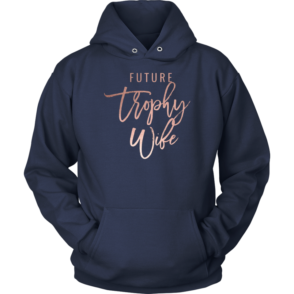 Trophy Wife T-Shirt Funny T-Shirt
