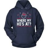 Where My Ho's At Shirt - Funny Christmas Santa