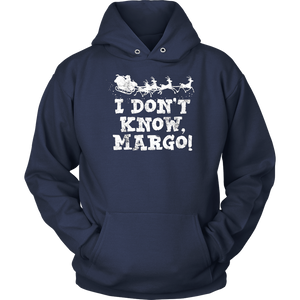 I Don t Know Margo - Funny Christmas Vacation T-Shirt