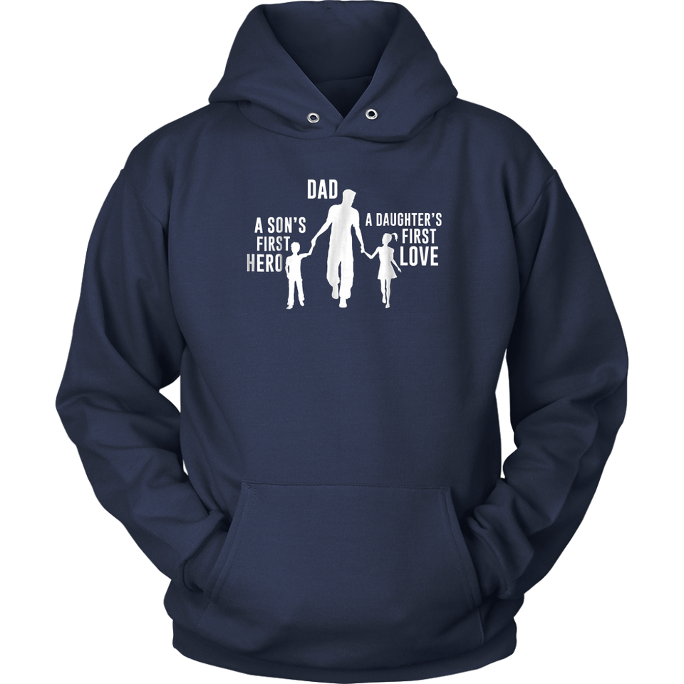 Dad A Sons First Hero A Daughters First Love Shirt Father's