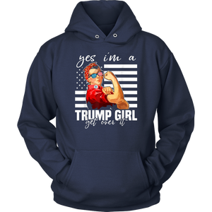 Yes I'm A Trump Girl Get Over It Shirt Trump 2020 T-Shirt