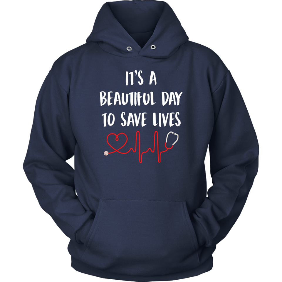 It's a beautiful day to save lives long sleeve