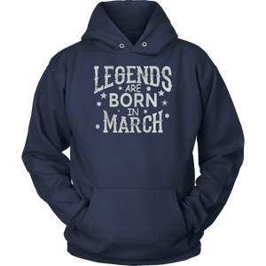Legends Are Born in March Tshirt