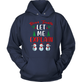 Dear Santa Let Me Explain TShirt