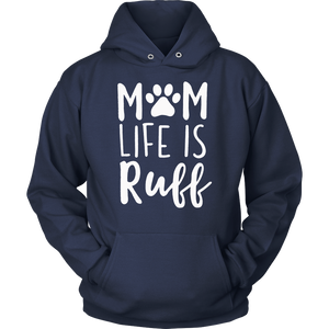 Mom Life is Ruff tshirt