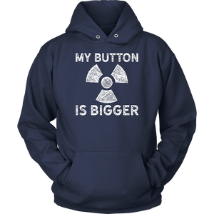 My Button is Bigger TShirt