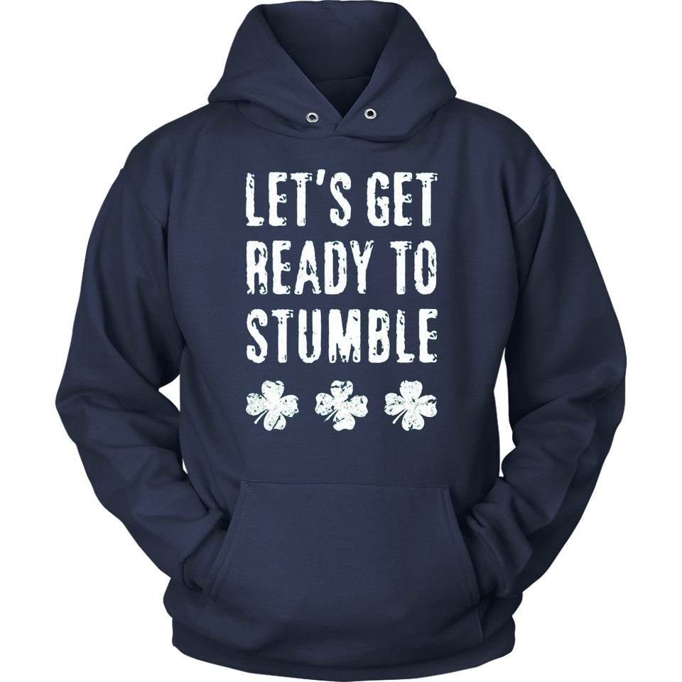 Let's Get Ready To Stumble St. Patrick's Day T-Shirt