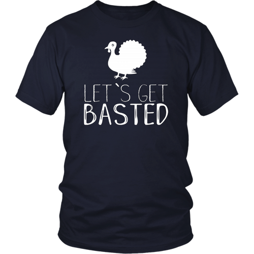 Let's Get Basted Funny Thanksgiving Day Gift T-Shirt