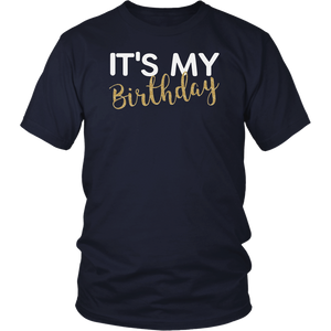 It's My Birthday T-Shirt