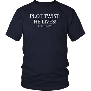 Plot Twist He Lives Luke 24:23 Risen Jesus Easter T-Shirt