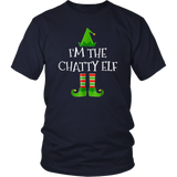 I'm The CHATTY Elf Matching Family Elf Christmas T-Shirt