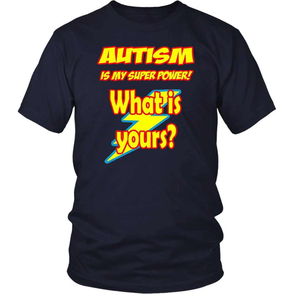 Autism Is My Power Shirt