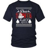 Dear Santa SHE Did It Shirt