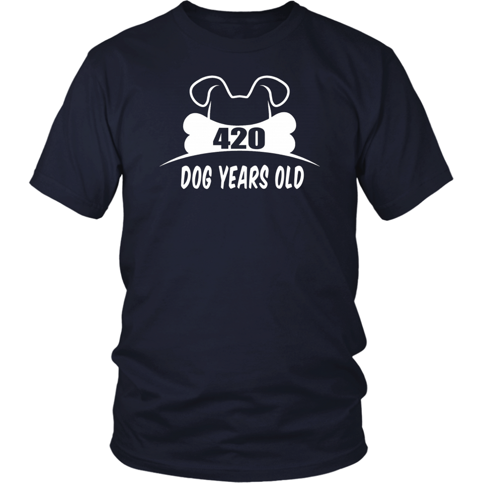 420 Dog Years Old 60 Human Yrs Old 60th Birthday Gift Shirt