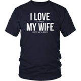 Adult I Love My Awesome Wife T-Shirt