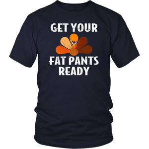 Get your Fat Pants Ready Shirts for Thanksgiving day t-Shirt