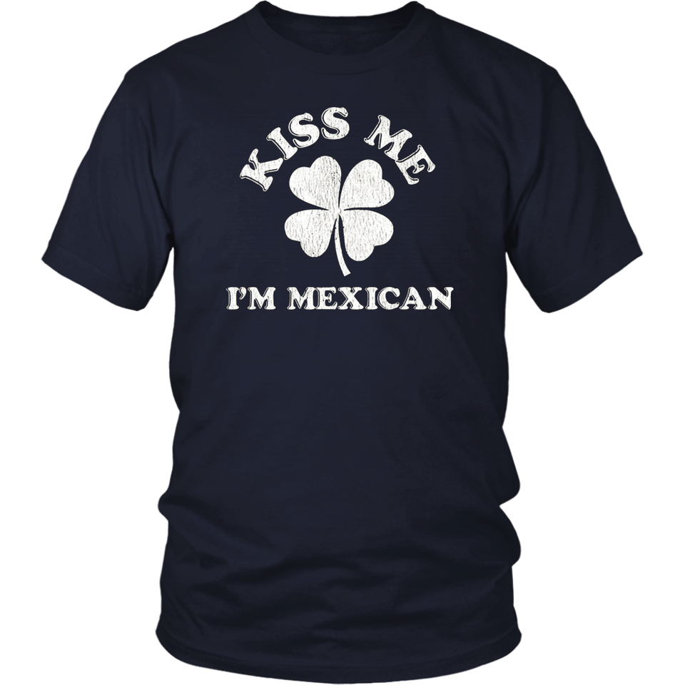 Kiss Me I'm Mexican Adult T-Shirt