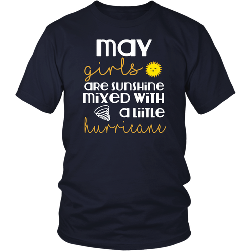 May Girls Are Sunshine Mixed With a Little Hurricane T-Shirt