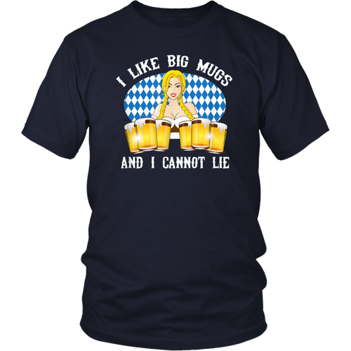 I Like Big Mugs And I Cannot Lie Funny Oktoberfest T-Shirt