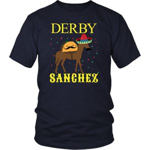 Derby Sanchez Cinco De Mayo Dirty T Shirt