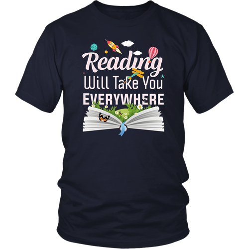 Reading shirts for teachers Reading will take you Everywhere